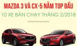 Top 10 xe bán chạy nhất tháng 2/2018: Mazda 3 và CX-5 nằm trong top dẫn đầu