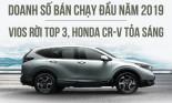 Xe bán chạy tháng đầu năm 2019: Honda CR-V đạt doanh số kỷ lục, lần đầu vượt mặt Vios