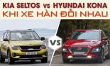 Kia Seltos vs Hyundai Kona: khi xe Hàn đối nhau