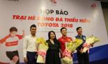 Chính thức khởi động chương trình Trại hè bóng đá thiếu niên Toyota 2018