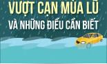 Vượt lụt mùa mưa và những điều cần biết