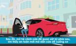 Hướng dẫn lái xe ô tô an toàn (Phần 2)
