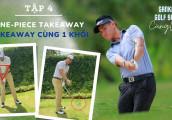 Gankas Golf Swing Cùng Quân l Tập 4: One-piece takeaway l HLV Trương Chí Quân