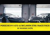 Bất ngờ cuộc so tài giữa Porsche 911 GT3 và McLaren 570S Track Pack