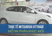 Test nhanh Mitsubishi Attrage 2020: như một phân khúc mới mẻ