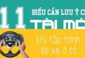 11 điều cần lưu ý cho tài mới tập tành lái xe ô tô