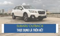 Subaru Outback: thực dụng là trên hết