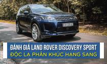 Đánh giá Land Rover Discovery Sport, món chính trong bữa tiệc sang