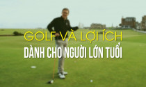 Golf lợi ích dành cho người lớn tuổi
