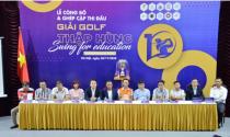 Giải golf Thập Hùng 2020 - Swing for education chuẩn bị khởi tranh