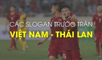 Lời dặn của các bác tài trước trận cầu đinh Việt Nam - Thái Lan