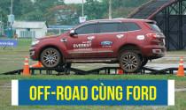 Thách thức mọi giới hạn cùng chuỗi sự kiện lái thử Ford SUV Drive