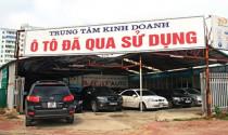 Tiếp tục đề xuất tăng thuế nhập khẩu ô tô cũ
