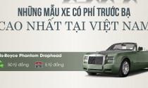 Những mẫu xe có phí trước bạ cao nhất tại Việt Nam