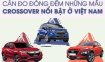 Cân đo đong đếm những mẫu xe crossover nổi bật ở Việt Nam