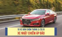 10 xe bán chậm tháng 3 / 2019: xe Nhật chiếm áp đảo