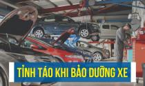 Tỉnh táo trước những tư vấn khi bảo dưỡng xe