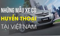 Những mẫu xe cỏ huyền thoại tại thị trường Việt Nam