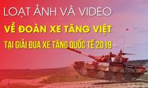 Loạt ảnh và video về đoàn xe tăng Việt tại Giải đua xe tăng quốc tế 2019