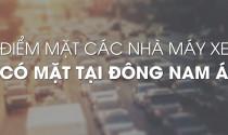Điểm mặt các nhà máy xe có mặt tại Đông Nam Á