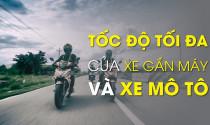 Tốc độ nào cho xe gắn máy và xe mô tô