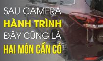 Sau camera hành trình, đây cũng là hai món xe bạn cần phải có