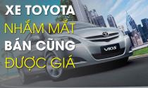 Nguyên nhân xe Toyota nhắm mắt bán cũng được giá