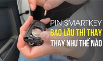 Pin smartkey bao lâu thì thay, thay như thế nào