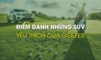 Điểm danh những mẫu xe yêu thích của Golfer