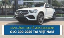 Chạm mặt thực tế Mercedes-Benz GLC 300 2020 tại Việt Nam