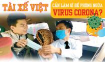 Tài xế Việt cần làm gì để phòng ngừa virus Corona?
