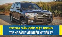 Toyota vẫn góp mặt trong Top xe bán ế với nhiều xe tiền tỷ