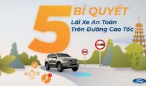 Ford Việt Nam mách tài xế cách lái xe an toàn trên cao tốc
