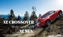 Xe crossover khác gì so với xe SUV: Đừng nhầm lẫn!