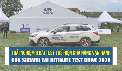 8 bài test thể hiện khả năng vận hành của Subaru tại Ultimate Test Drive 2020