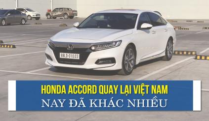 Honda Accord quay lại Việt Nam: nay đã khác nhiều