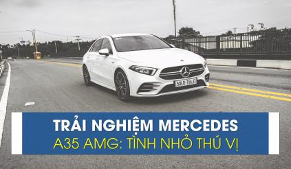 Trải nghiệm Mercedes-AMG A35: tình nhỏ thú vị