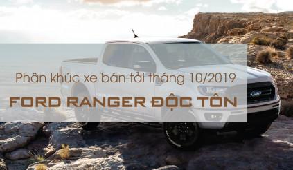 Phân khúc xe bán tải tháng 10/2019: Ford Ranger độc tôn