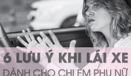 6 lưu ý khi lái xe dành cho chị em phụ nữ